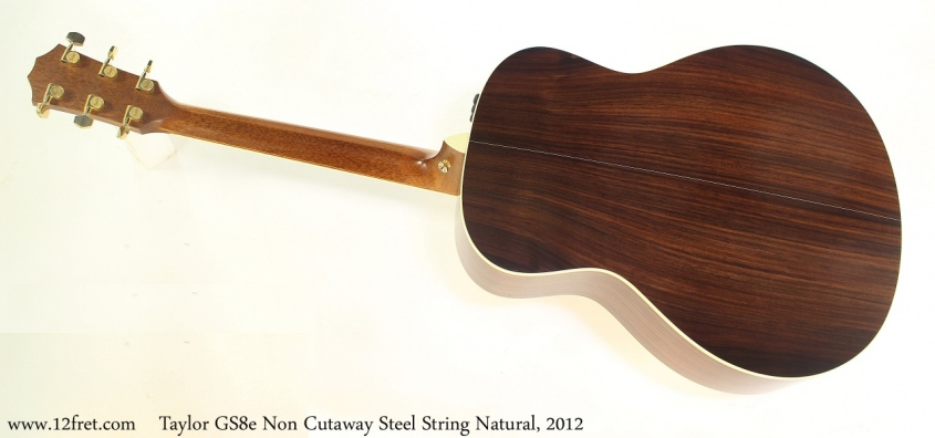 Taylor GS8e Non Cutaway Steel String Natural, 2012 Full Rear View