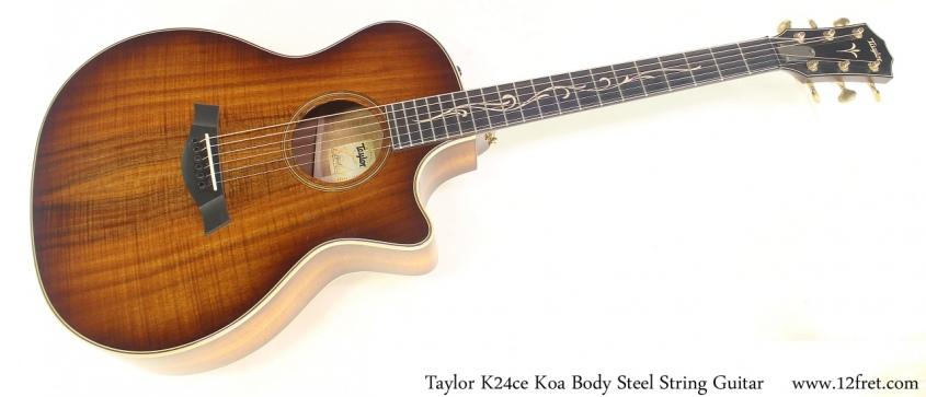 Taylor K24ce Koa Body Steel String Guitar Full Front View