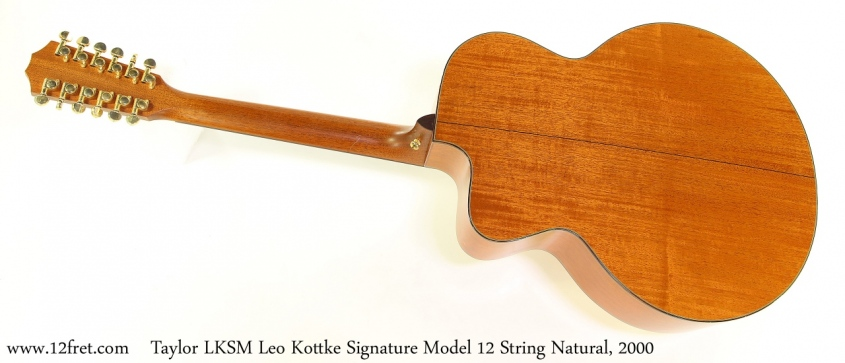 Taylor LKSM Leo Kottke Signature Model 12 String Natural, 2000 Full Rear View