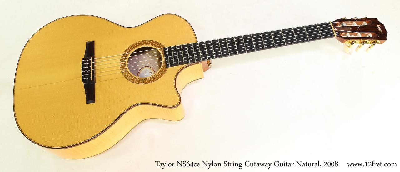 Taylor NS64ce Nylon String Cutaway Guitar Natural, 2008   Full Front View
