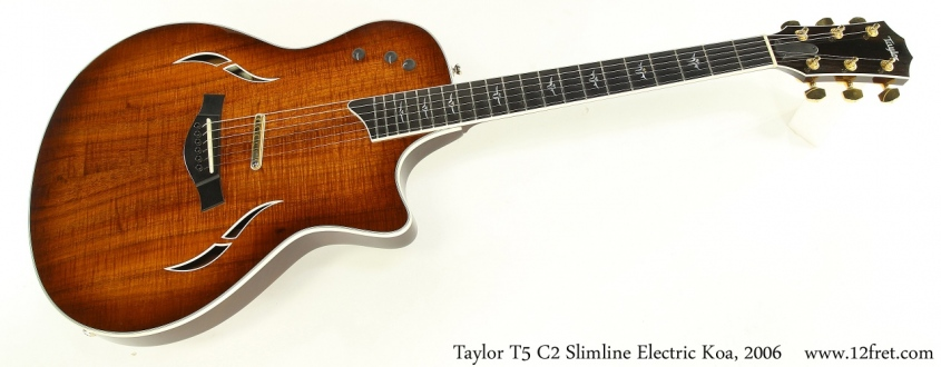 Taylor T5 C2 Slimline Electric Koa, 2006 Full Front View