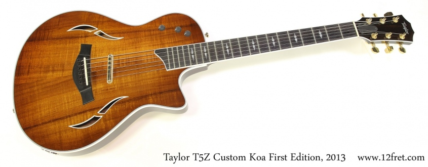 Taylor T5Z Custom Koa First Edition, 2013 Full Front View