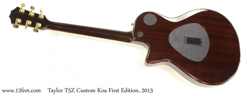 Taylor T5Z Custom Koa First Edition, 2013 Full Rear View