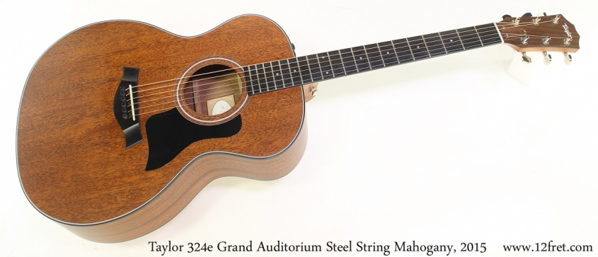 Taylor 324e Grand Auditorium Steel String Mahogany, 2015 Full Front View