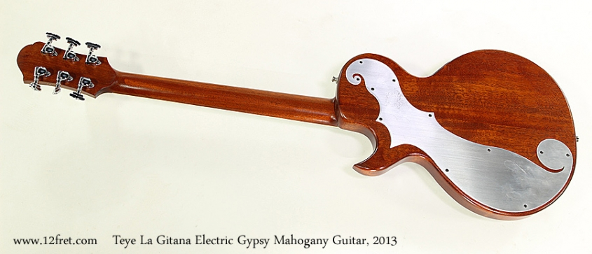 Teye La Gitana Electric Gypsy Mahogany Guitar, 2013  Full Rear View
