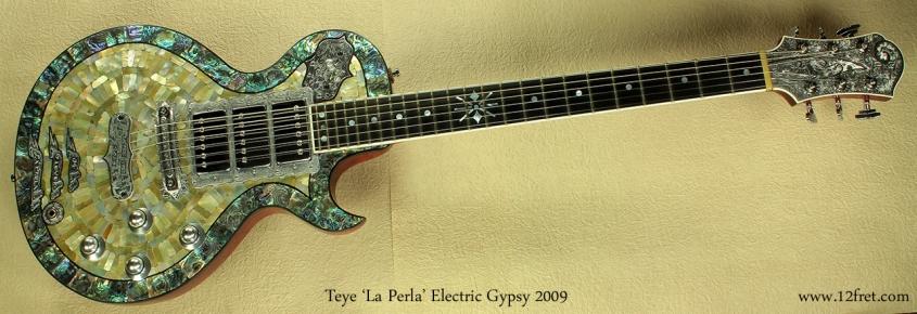 Teye La Perla Electric Gypsy 2009  full front