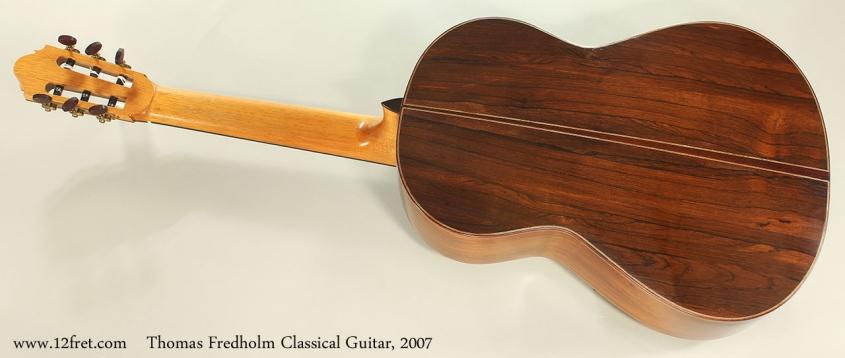 Thomas Fredholm Classical Guitar, 2007 Full Rear View