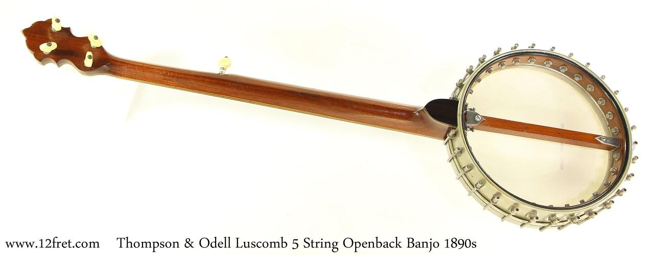 Thompson & Odell Luscomb 5 String Openback Banjo 1890s Full Rear View