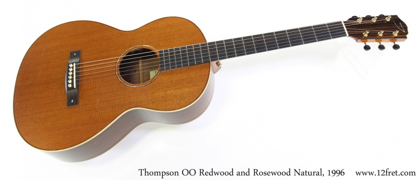 Thompson OO Redwood and Rosewood Natural, 1996 Full Front View