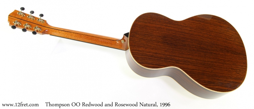 Thompson OO Redwood and Rosewood Natural, 1996 Full Rear View