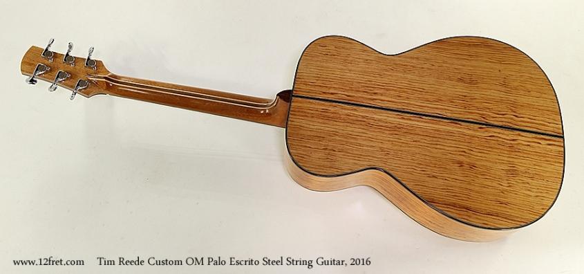 Tim Reede Custom OM Palo Escrito Steel String Guitar, 2016 Full Rear View