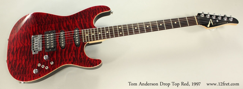 Tom Anderson Drop Top Red, 1997 Full Front View