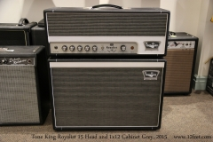 Tone King Royalist 15 Head and 1x12 Cabinet Grey, 2015  Full Front View