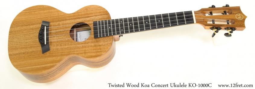 Twisted Wood Koa Concert Ukulele KO-1000C   Full Front View