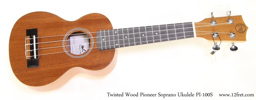 Twisted Wood Pioneer Soprano Ukulele PI-100S    Full Front View