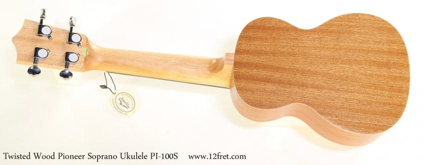 Twisted Wood Pioneer Soprano Ukulele PI-100S    Full Rear View