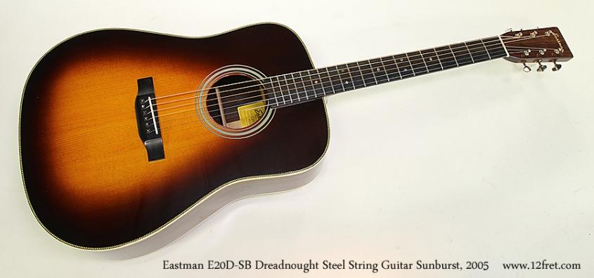 Eastman E20D-SB Dreadnought Steel String Guitar Sunburst, 2005 Full Front View