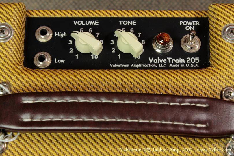 2009 Valvetrain 205 Tallboy Tweed amp panel