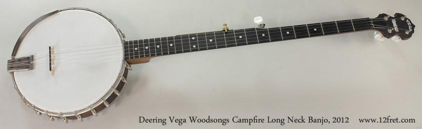 Deering Vega Woodsongs Campfire Long Neck Banjo, 2012 Full Front View