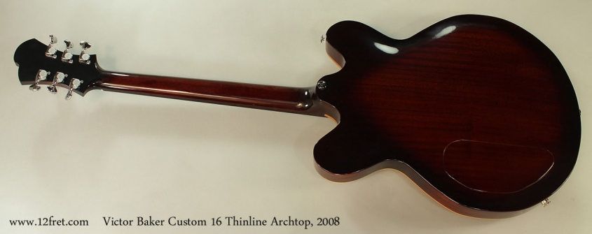 Victor Baker Custom 16 Thinline Archtop, 2008 Full Rear View