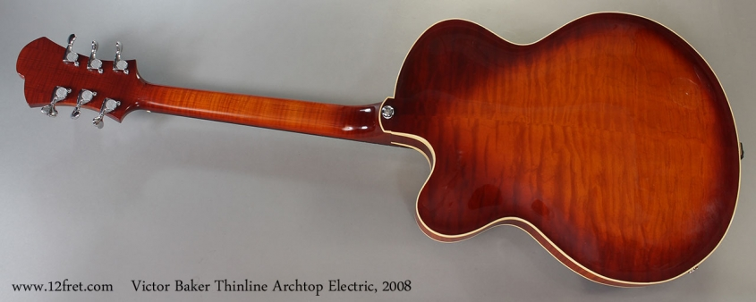 Victor Baker Thinline Archtop Electric, 2008 Full Rear View