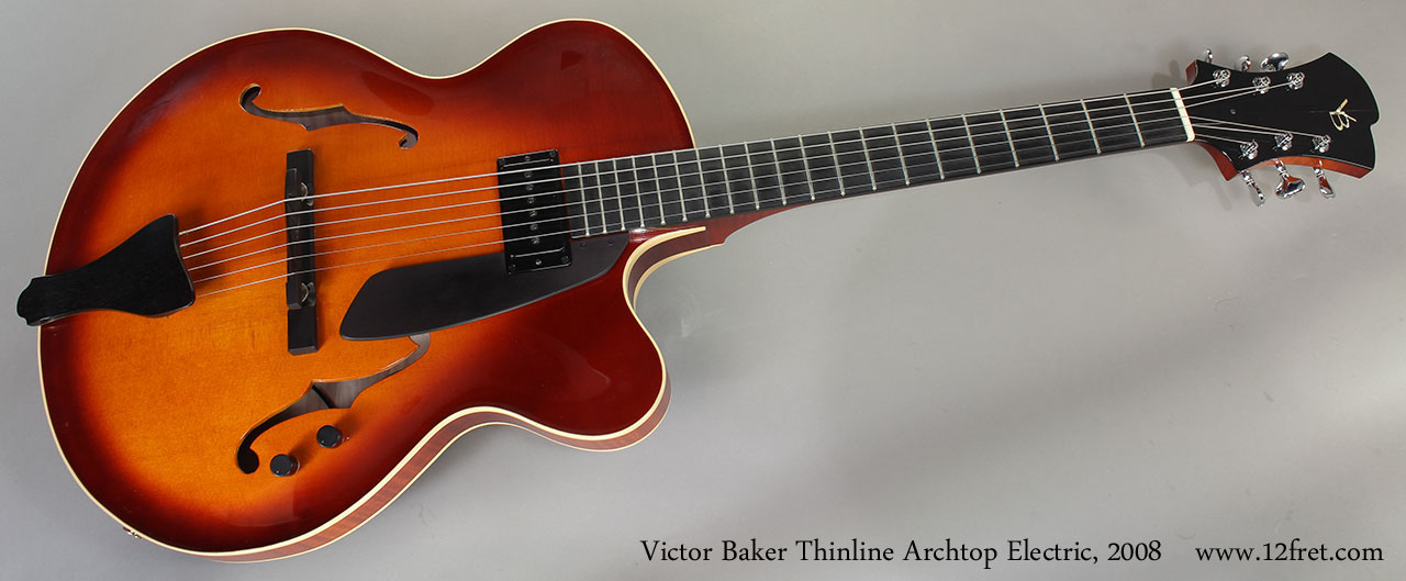 Victor Baker Thinline Archtop Electric, 2008 Full Front View