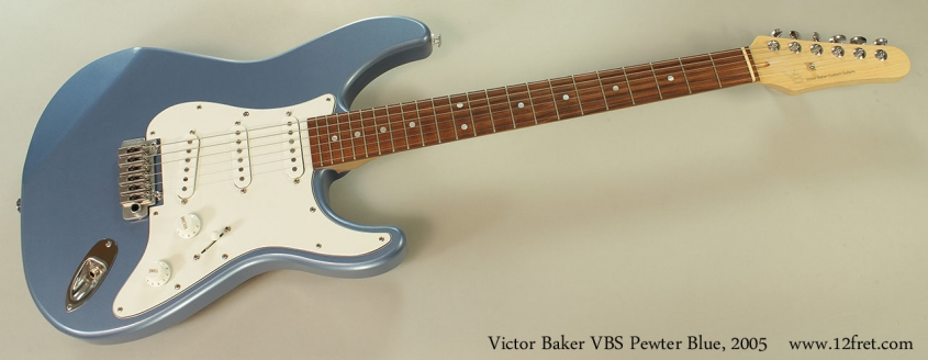 Victor Baker VBS Pewter Blue, 2005 Full Front View