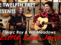Marc Roy and Will Meadows play Little Liza Jane
