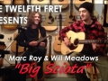 Marc Roy and Will Meadows play Big Sciota
