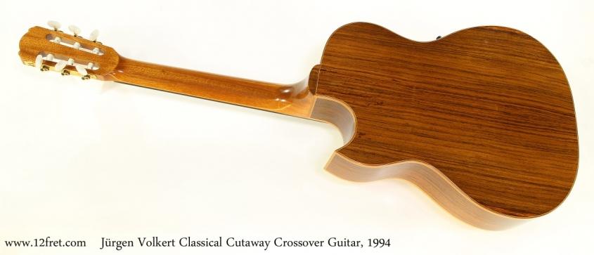 Jürgen Volkert Classical Cutaway Crossover Guitar, 1994 Full Rear View