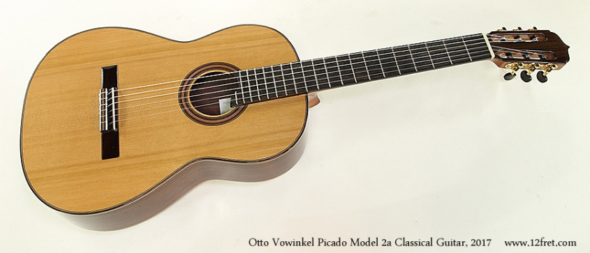 Otto Vowinkel Picado Model 2a Classical Guitar, 2017 Full Front View