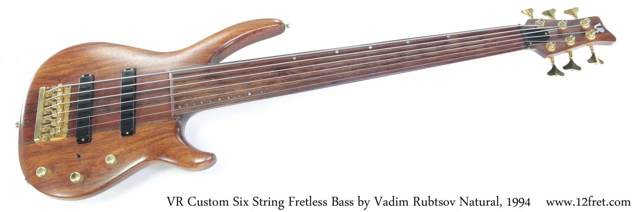 VR Custom Six String Fretless Bass by Vadim Rubtsov Natural, 1994 Full Front View