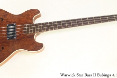 Warwick Star Bass II Bubinga 4, 2008 Full Front View