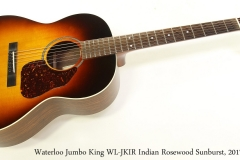 Waterloo Jumbo King WL-JKIR Indian Rosewood Sunburst, 2017 Full Front View