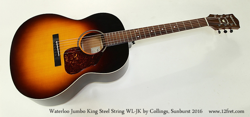 Waterloo Jumbo King Steel String WL-JK by Collings, Sunburst 2016 Full Front View