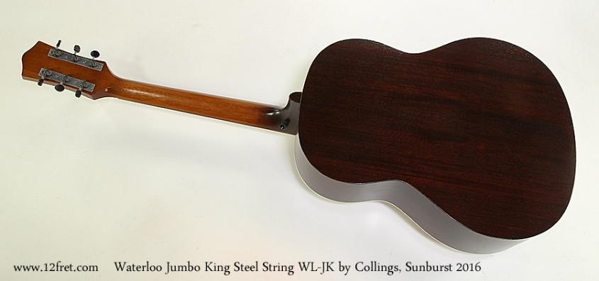 Waterloo Jumbo King Steel String WL-JK by Collings, Sunburst 2016 Full Rear View