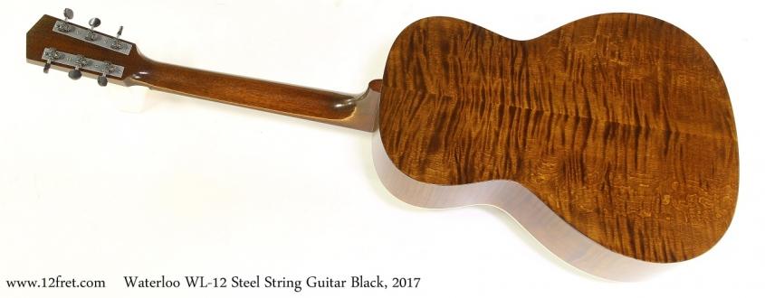Waterloo WL-12 Steel String Guitar Black, 2017  Full Rear View