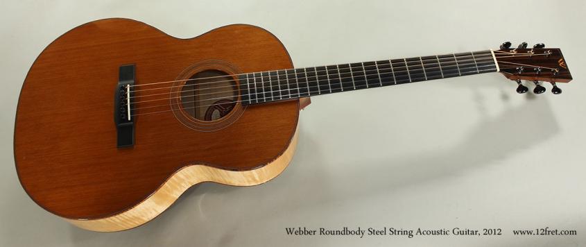 Webber Roundbody Steel String Acoustic Guitar, 2012 Full Front View