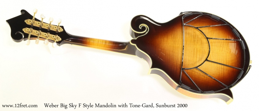Weber Big Sky F Style Mandolin with Tone-Gard, Sunburst 2000 Full Rear View