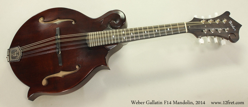 Weber Gallatin F14 Mandolin, 2014 Full Front View