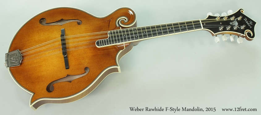 Weber Rawhide F-Style Mandolin, 2015 Full Front View