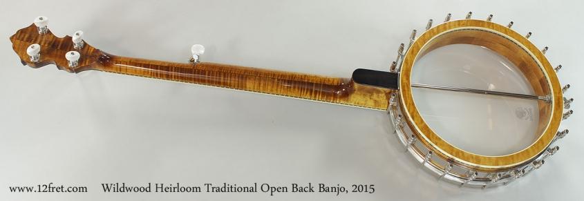 Wildwood Heirloom Traditional Open Back Banjo, 2015 Full Rear View