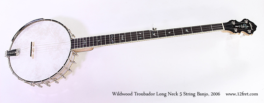Wildwood Troubador Long Neck 5 String Banjo, 2006 Full Front View