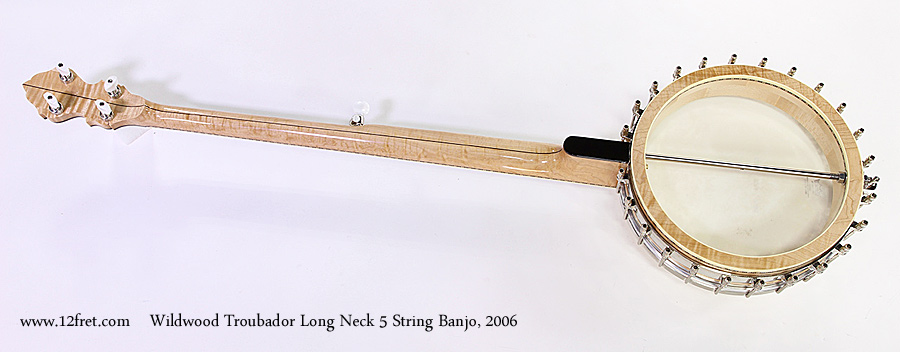 Wildwood Troubador Long Neck 5 String Banjo, 2006 Full Rear View