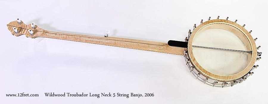 Wildwood Troubador Long Neck 5 String Banjo, 2006 Full Rear View