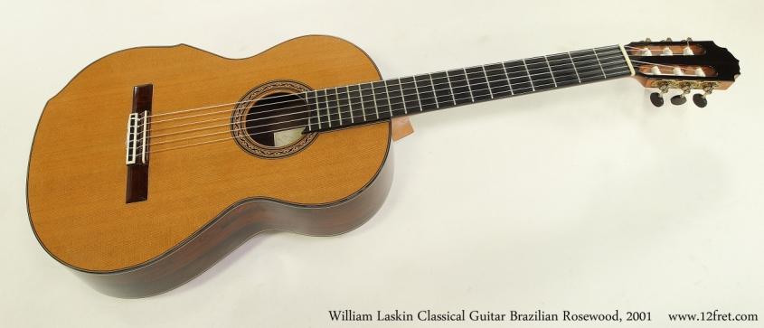 William Laskin Classical Guitar, 2001   Full Front View