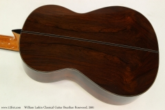 William Laskin Classical Guitar, 2001   Back View