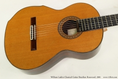 William Laskin Classical Guitar, 2001   Top View