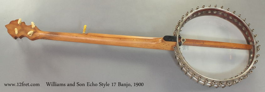 Williams and Son Echo Style 17 Banjo 1900 full rear view