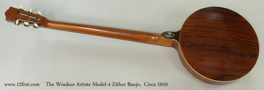 The Windsor Artiste Model 4 Zither Banjo, Circa 1910 Full Rear View